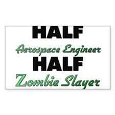 Half Aerospace Engineer Half Zombie Slayer Decal