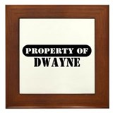 Property of Dwayne Framed Tile