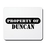 Property of Duncan Mousepad