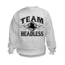 Team Headless Sweatshirt