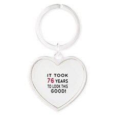 It Took 76 Birthday Designs Heart Keychain