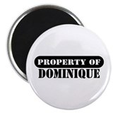 "Property of Dominique 2.25"" Magnet (10 pack)"