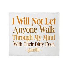 Through My Mind With Dirty Feet Throw Blanket