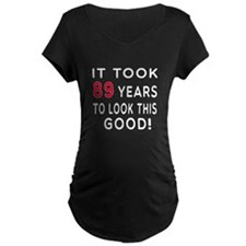 It Took 89 Birthday Designs T-Shirt