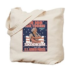 """No Job Too Tough"" Skookum Tote Bag"