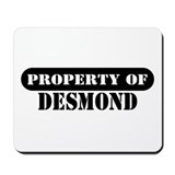 Property of Desmond Mousepad