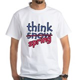 Think Snow Think Spring Shirt