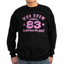 Funny 83rd Birthday Sweatshirt