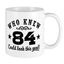 Funny 84th Birthday Mug