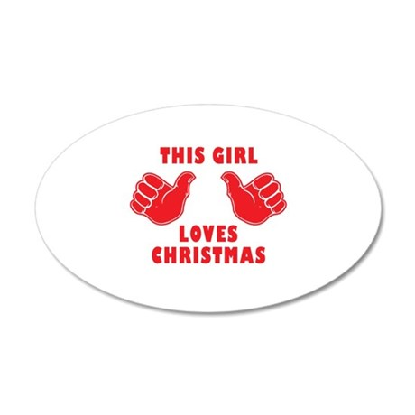 This Girl Loves Christmas 20x12 Oval Wall Decal