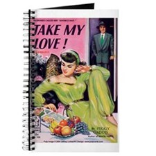 "Pulp Journal - ""Take My Love!"""