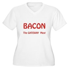 Bacon, the Gateway Meat Plus Size T-Shirt