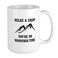 On Mountain Time Mugs