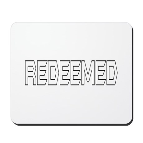 Redeemed Mousepad