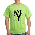 EAT AT THE Y Green T-Shirt