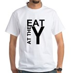 EAT AT THE Y White T-Shirt