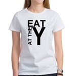 EAT AT THE Y Women's T-Shirt
