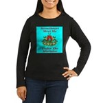 Sweetheart Meet Me Under The Women's Long Sleeve