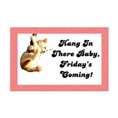 Hang In There Baby Posters