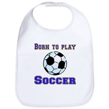 Born To Play Soccer Bib