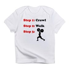 Crawl Walk Weightlifting Infant T-Shirt