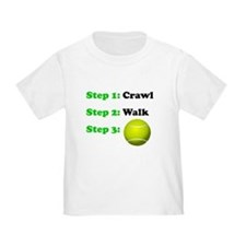 Crawl Walk Tennis T-Shirt