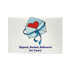 SIGNED SEALED DELIVERED I'M YOURS Rectangle Magnet