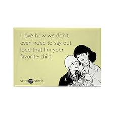 Mother's Favorite Child Magnet Magnets