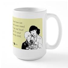 Mother's Favorite Child Large Mug