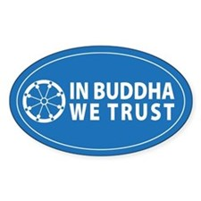 Trust Buddha Oval Decal
