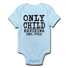 Only Child Expiring Infant Bodysuit