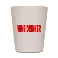 WINE DRINKER Shot Glass