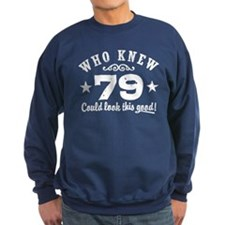 Funny 79th Birthday Sweatshirt
