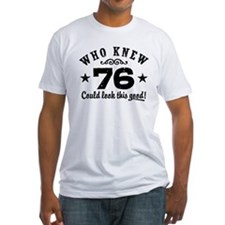 Funny 76th Birthday Shirt
