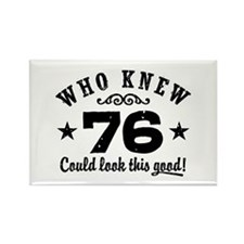 Funny 76th Birthday Rectangle Magnet