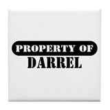 Property of Darrel Tile Coaster