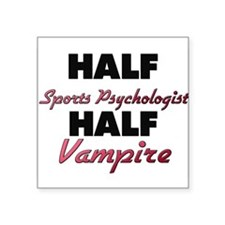 Half Sports Psychologist Half Vampire Sticker