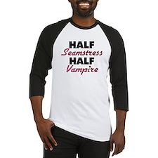 Half Seamstress Half Vampire Baseball Jersey