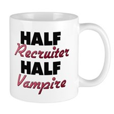 Half Recruiter Half Vampire Mugs