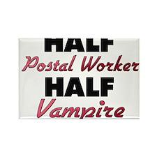 Half Postal Worker Half Vampire Magnets