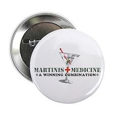 """Martinis & Medicine"" Button"