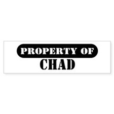 Property of Chad Bumper Bumper Sticker
