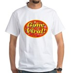 Gone Viral White T-Shirt