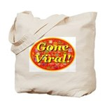 Gone Viral Tote Bag