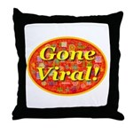Gone Viral Throw Pillow