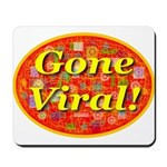 Gone Viral Mousepad