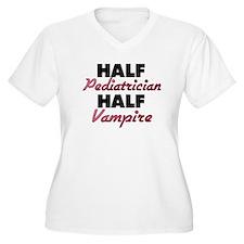 Half Pediatrician Half Vampire Plus Size T-Shirt