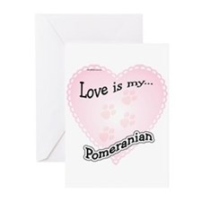 Love is my Pomeranian Greeting Cards (Pk of 10