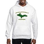Upper Peninsula Yooper - Gree Hooded Sweatshirt
