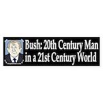 Bush: 20th Century Man Bumper Sticker
